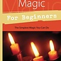 Llewellyn Worldwide Candle Magic for Beginners: The Simplest Magic You Can Do