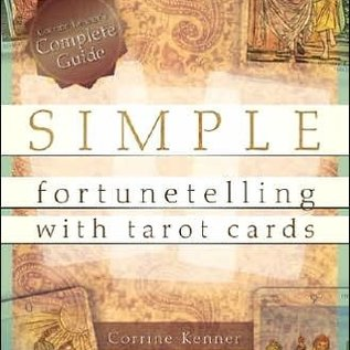 Llewellyn Worldwide Simple Fortunetelling with Tarot Cards: Corrine Kenner's Complete Guide