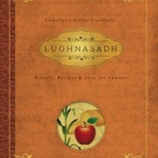 Llewellyn Worldwide Lughnasadh: Rituals, Recipes & Lore for Lammas
