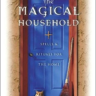 Llewellyn Worldwide The Magical Household: Spells & Rituals for the Home