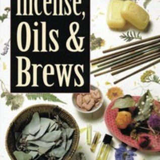Llewellyn Worldwide The Complete Book of Incense, Oils & Brews