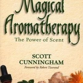 Llewellyn Worldwide Magical Aromatherapy: The Power of Scent