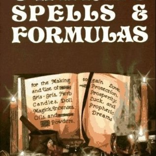 OMEN Charms, Spells, and Formulas: For the Making and Use of Gris Gris Bags, Herb Candles, Doll Magic, Incenses, Oils, and Powders