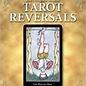 Llewellyn Worldwide The Complete Book of Tarot Reversals