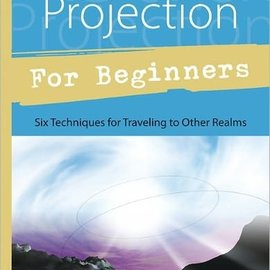 Llewellyn Worldwide Astral Projection for Beginners