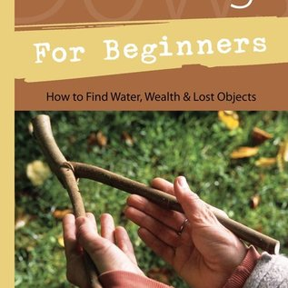 Llewellyn Worldwide Dowsing for Beginners: How to Find Water, Wealth, and Lost Objects