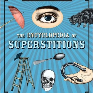 Llewellyn Worldwide The Encyclopedia of Superstitions