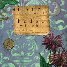 Llewellyn Worldwide Hedgewitch: Spells, Crafts & Rituals for Natural Magick