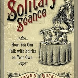 Llewellyn Worldwide Solitary Seance: How You Can Talk with Spirits on Your Own