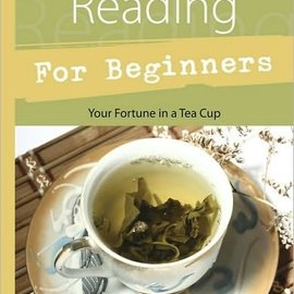 Llewellyn Worldwide Tea Leaf Reading for Beginners: Your Fortune in a Tea Cup