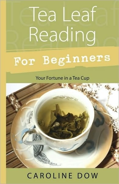 Omen Tea Leaf Reading For Beginners Your Fortune In A Tea Cup