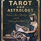 Llewellyn Worldwide Tarot and Astrology: Enhance Your Readings with the Wisdom of the Zodiac