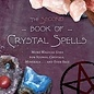 OMEN The Second Book of Crystal Spells: More Magical Uses for Stones, Crystals, Minerals... and Even Salt