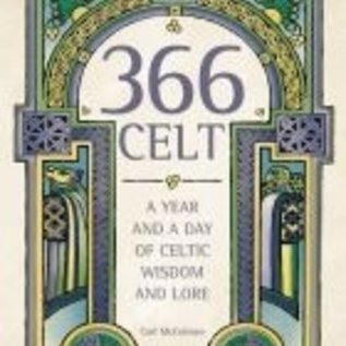 OMEN 366 Celt: A Year and a Day of Celtic Wisdom and Lore
