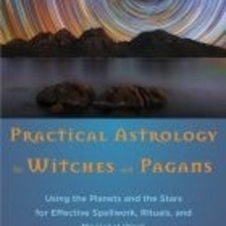 OMEN Practical Astrology for Witches and Pagans: Using the Planets and the Stars for Effective Spellwork, Rituals, and Magickal Work