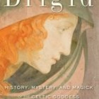 OMEN Brigid: History, Mystery, and Magick of the Celtic Goddess