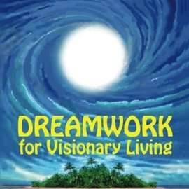 Visionary Living Dreamwork for Visionary Living by Rosemary Ellen Guiley