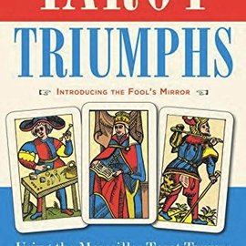 Red Wheel / Weiser Tarot Triumphs: Using the Marseilles Tarot Trumps for Divination and Inspiration