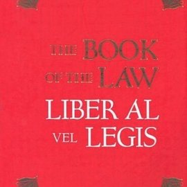 OMEN The Book of the Law: Liber Al Vel Legis: With a Facsimile of the Manuscript as Received by Aleister and Rose Edith Crowley on April 8, 9, 10, 1904