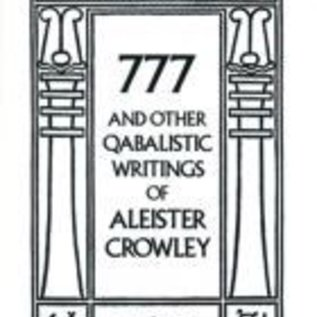 OMEN 777 and Other Qabalistic Writings of Aleister Crowley (Revised)