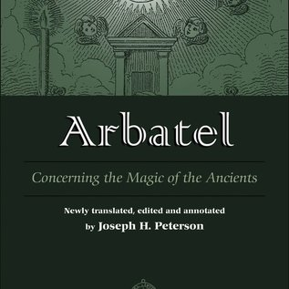 OMEN Arbatel: Concerning the Magic of Ancients: Original Sourcebook of Angel Magic