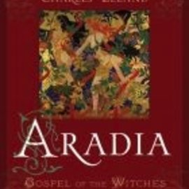 Red Wheel / Weiser Aradia or The Gospel of the Witches