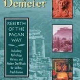Red Wheel / Weiser Mysteries of Demeter: Rebirth of the Pagan Way