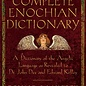 OMEN The Complete Enochian Dictionary: A Dictionary of the Angelic Language as Revealed to Dr. John Dee and Edward Kelley