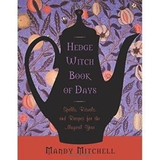 OMEN Hedgewitch Book of Days: Spells, Rituals, and Recipes for the Magical Year