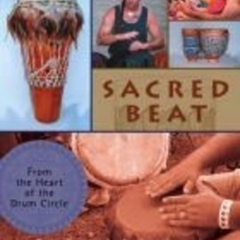 Red Wheel / Weiser Sacred Beat: From the Heart of the Drumming Circle