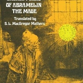 OMEN Book of the Sacred Magic of Abramelin the Mage: An Interpretation