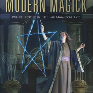 OMEN Modern Magick: Twelve Lessons in the High Magickal Arts (Revised, Expanded)