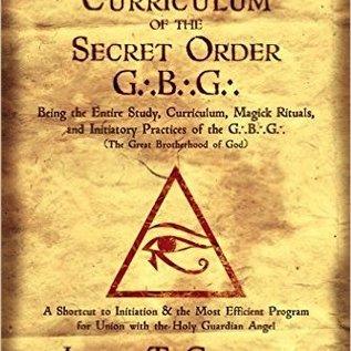 Llewellyn Worldwide Complete Magick Curriculum of the Secret Order G.B.G