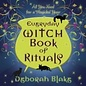 Llewellyn Worldwide Everyday Witch Book of Rituals: All You Need for a Magickal Year