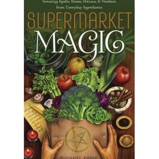 OMEN Supermarket Magic: Creating Spells, Brews, Potions & Powders from Everyday Ingredients