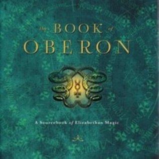 Llewellyn Worldwide The Book of Oberon: A Sourcebook of Elizabethan Magic