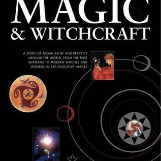 OMEN Illustrated History of Magic & Witchcraft: A Study of Pagan Belief and Practice Around the World, from the First Shamans to Modern Witches and Wizards