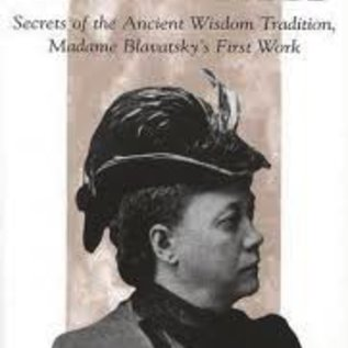 OMEN Isis Unveiled: Secrets of the Ancient Wisdom Tradition Madame Blavatsky's First Book