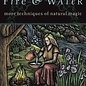 Llewellyn Worldwide Earth, Air, Fire & Water: More Techniques of Natural Magic (Revised)