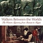 OMEN Walkers Between The Worlds: Journey To The Roots Of An Ancient Partnership