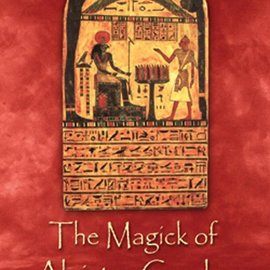 OMEN The Magick of Aleister Crowley: A Handbook of the Rituals of Thelema