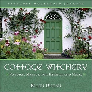 Llewellyn Worldwide Cottage Witchery:Natural Magick for Hearth and Home
