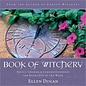Llewellyn Worldwide Book of Witchery:Spells, Charms & Correspondences for Every Day of the Week