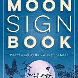 OMEN Llewellyn's 2018 Moon Sign Book: Plan Your Life by the Cycles of the Moon