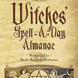 OMEN Llewellyn's 2018 Witches' Spell-A-Day Almanac: Holidays & Lore, Spells, Rituals & Meditations
