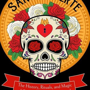 OMEN Santa Muerte: The History, Rituals and Magic of Our Lady of the Holy Death