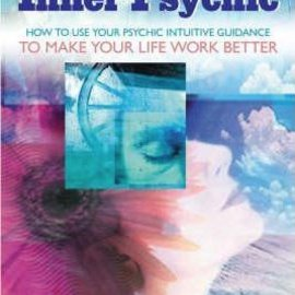 OMEN Consult Your Inner Psychic: How to Use Intuitive Guidance to Make Your Life Work Better