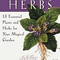 OMEN The Witching Herbs: 13 Essential Plants and Herbs for Your Magical Garden
