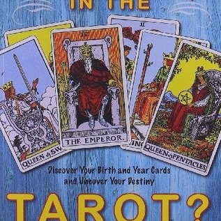 OMEN Who Are You in the Tarot?: Discover Your Birth and Year Cards and Uncover Your Destiny