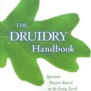OMEN The Druidry Handbook: Spiritual Practice Rooted in the Living Earth
